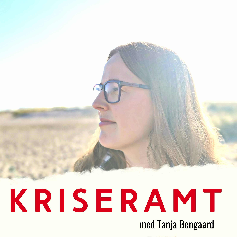 Podcast kriseramt med Tanja Bengaard